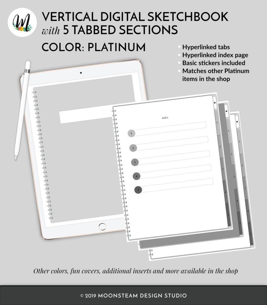 Platinum Vertical Digital Sketchbook by Moonsteam Design Studio